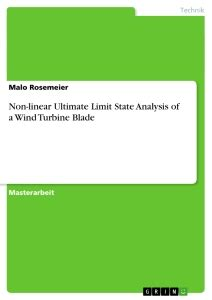 Non-linear Ultimate Limit State Analysis of a Wind Turbine