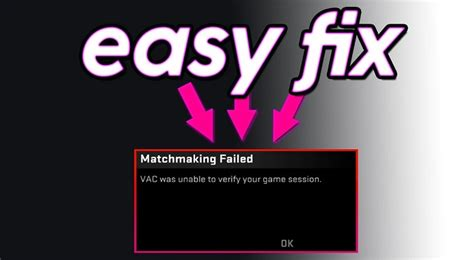 VAC Was Unable to Verify the Game Session {Fixed} - ErrorPros