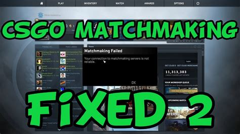 CS:GO - Cannot Connect to Matchmaking Servers Method 2