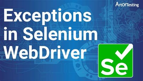 Exceptions in Selenium Webdriver with Java