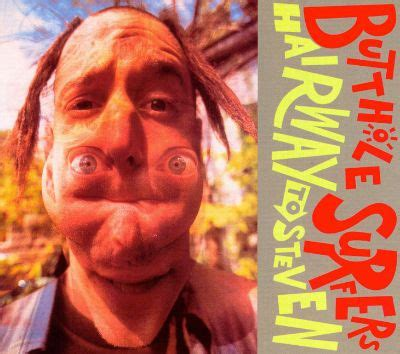 Hairway to Steven - Butthole Surfers | Songs, Reviews