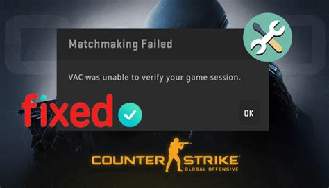 How To Fix VAC Was Unable To Verify Your Game Session Error?
