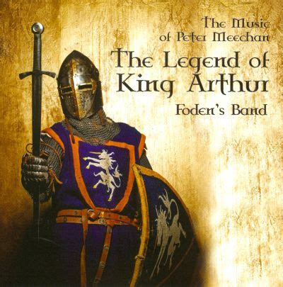 The Legend of King Arthur - Fodens Band | Songs, Reviews