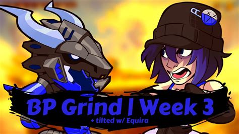 Brawlhalla | Battle pass WEEK 3 | Tilted w/ Equira - YouTube