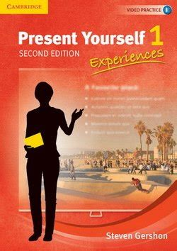 Present Yourself (2nd Edition) 1 - Experiences Student's